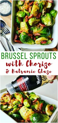 Low Unwanted Fat Cooking For Weightloss These Chorizo Brussel Sprouts Are So Easy To Make And Full Of Flavor. A Perfect Side Dish For Your Christmas, Thanksgiving Or Holiday Celebration Table - Brussel Sprouts With Chorizo And Balsamic Glaze Best Side Dishes, Side Dish Recipes, Thanksgiving Recipes, Holiday Recipes, Christmas Recipes, Party Recipes, Sauteed Brussel Sprouts, Vegan Green Bean Casserole, Healthy Vegetable Recipes