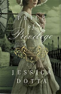 Price of Privilege by Jessica Dotta- this is my favorite cover in the series, I think. I love the colors of all three books, though.