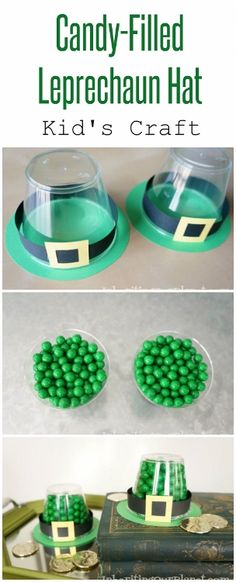 Candy Filled Leprechaun Hat (304x750) OR Skip the candy and use a green paper cup and felt for rest and make a hair accessory!