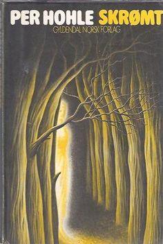 """""""Skrømt"""" av Per Hohle"""