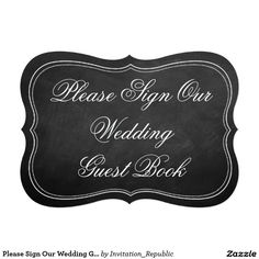 Please Sign Our Wedding Guest Book Chalkboard Sign 5x7 Paper Invitation Card