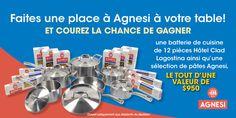 Je viens de m'inscrire au concours  FAITES UNE PLACE À AGNESI VOTRE TABLE À MANGER (QC).  Participez et courez la chance de gagner! Ouvert aux résidents du Québec seulement.