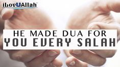 He Made Dua For You Every Salah | *Beautiful*