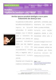 Informação presta: leia os arquivos do blog: Anvisa aprova produto biológico novo para tratamen...