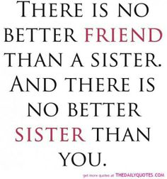 Sister quotes ♥