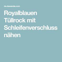 Royalblauen Tüllrock mit Schleifenverschluss nähen