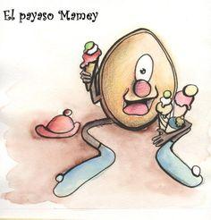 El payaso Mamey (Cuentos de Pueblo Chico) (Spanish Edition) by Lady Diana Castillo, http://www.amazon.com/gp/product/B00A6BESLA/ref=cm_sw_r_pi_alp_Kz4Rqb0GDHWBT
