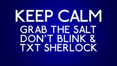 What to do when you need to keep calm... SuperWhoLock