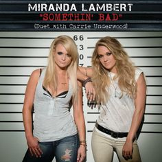 Somethin' Bad Video – Miranda Lambert Carrie Underwood Duet