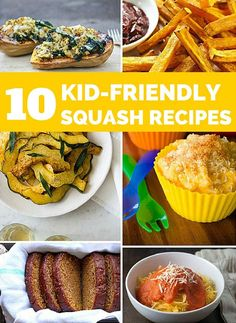 10 Kid Friendly Squash Recipes. Delicious fall recipes for the kids and whole family to enjoy!