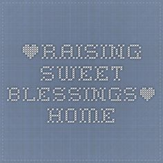*Raising Sweet Blessings* - Home Free Homeschool curriculum