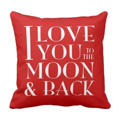Choose Your Color Love you to the moon & back Throw Pillows