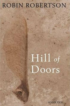 Hill of Doors by Robin Robertson http://www.amazon.com/dp/1447231546/ref=cm_sw_r_pi_dp_to-Jtb034GDZTMN1