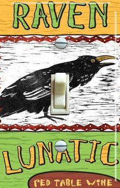 """Raven Lunatic"" Wine label switch plate"