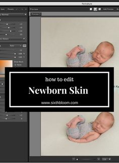How to edit newborn skin, step by step tutorial to edit newborn skin, newborn photography tips More