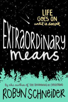 Extraordinary Means — Robyn Schneider