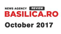 October 2017 Basilica.ro Review available for download - Basilica.ro