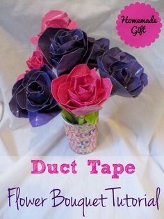 Duct Tape Bouquet Tutorial Homemade Gift Idea