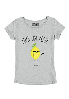 """T-shirt """"Plus un Zeste"""""""