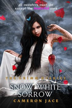 Snow White Sorrow  by Cameron Jace  |  The Grimm Diaries, #1  |  Expected Publication Date: October 30, 2012  |  #YA
