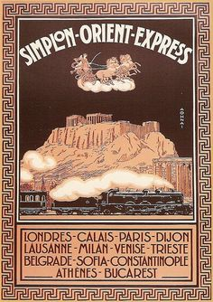 Shop Vintage Art deco Simplon Orient Express Athens Poster created by aapshop. Personalize it with photos & text or purchase as is! Old Posters, Train Posters, Railway Posters, Orient Express Train, Simplon Orient Express, Travel Ads, Train Travel, Vintage Advertisements, Vintage Ads