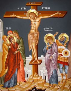 The Crucifixion of Our Lord, God and Savior Jesus Christ. The Theotokos and the Holy Women with the Holy Apostle and Beloved Disciple John the Theologian. Religious Pictures, Religious Icons, Religious Art, Church Icon, Crucifixion Of Jesus, Salvador, Jesus Art, Byzantine Icons, Catholic Art