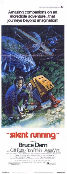 Movie poster, for the 1972 motion picture, SILENT RUNNING.