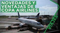 Novedades y ventajas para el viajero de Copa Airlines