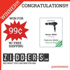 #Congratulations SPICE for winning this #Hair Dryer for only 99¢! Want to #win your own? Check out www.zidders.com #zidderswinners  See all of our items for 99¢ w/ #FREE shipping!