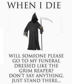Dress like the grim reaper