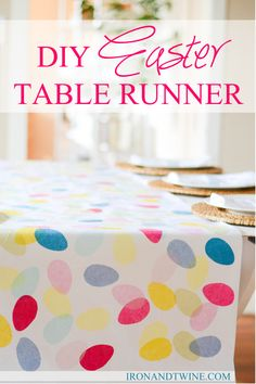 "diy easter table runner-super cute! You could also use sponges to make ""egg stamps"" if you don't have tissue paper"