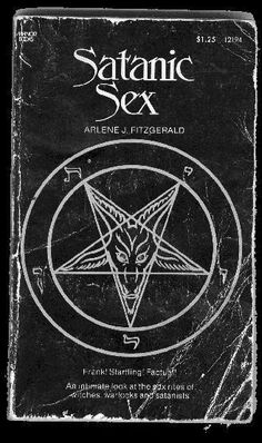 """An intimate look at the sex rules of witches, warlocks and satanists."" Apparently, there are rules."