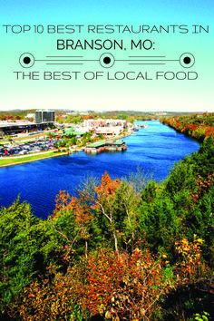 Top 10 Best Restaurants In Branson, MO: The Best Of Local Food