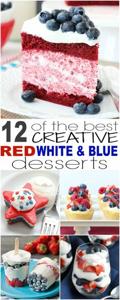 12 of the Best Creative Red White and Blue Desserts