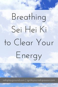 Breathing Sei Hei Ki to Clear Your Energy. Today's technique is breathing Sei Hei Ki to clear your energy. Why do you want to clear your energy? So that you're functioning at your highest potential. So that whatever is bothering you is sent out of your system. So that you can get on with your day. This is best to use at the start of the day and/or when you get in a bad mood and/or just feel like you need it. Use it as often as you need. Sei Hei Ki SHK Reiki Symbol