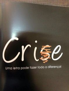 Crise é sinal de oportunidade