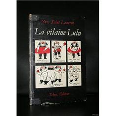 Yves Saint Laurent # LA VILAINE LULU # Tchou, 1st edition,1967, vg-