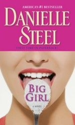 Big Girl by Danielle Steele