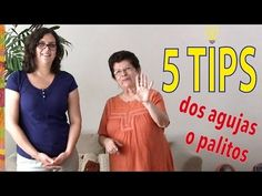 5 tips para tejer en dos agujas o palitos de Esperanza y Ana Celia Rosas - YouTube