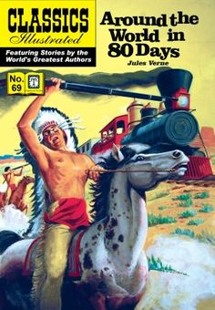 Around the World in 80 Days - Classics Illustrated