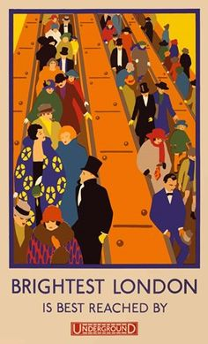 """""""'Brightest London' Is Best Reached By Underground"""", - Illustration Art by Horace Taylor (b. 1881 - d. English) ~ London Underground Poster by: """"London Transport Museum © Transport for London"""". Old Poster, Retro Poster, Poster Ads, Advertising Poster, Print Poster, Pub Vintage, Vintage London, London Underground, Underground Tube"""