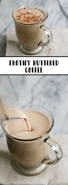 Turn your morning addiction into a healthier addition to your diet with this Frothy Butter Coffee recipe.