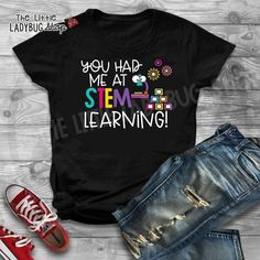 You will love this You Had Me At Stem Learning- Teacher T-Shirt School Funny Teacher Tee! This is the perfect Stem t-shirt for teachers and educators for gifts, or teacher appreciation! All sizes available and comfy Bella Cotton Material! #teachertees #teachertshirt #stemteacher #teachertee #teacherappreciationgift #stemlearning