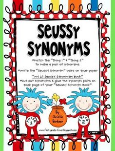 """Ready for some """"Seussy"""" Synonym fun?!? Help Thing 1 & Thing 2 match the synonyms in this super-fun lil center! """"My Lil Seussy Synonyms Book"""" reproducible student book/activity is also included!"""
