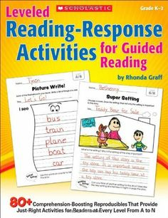 Leveled Reading-Response Activities for Guided Reading: 80+ Comprehension-Boosting Reproducibles That Provide Just-Right Activities for Readers at Every Level From A to N by Rhonda Graff. $13.74. Publisher: Scholastic Teaching Resources (Teaching (January 1, 2013). Publication: January 1, 2013