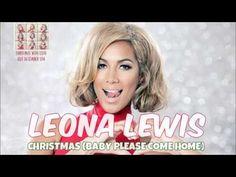 ▶ Leona Lewis - Christmas (Baby Please Come Home) + Lyrics In Description - YouTube
