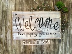 Welcome to our happy place, rustic wood sign, handpainted, welcome sign, handpainted wooden sign, wooden signs, wood sign, positive signs by BrushstrokesByJodi on Etsy https://www.etsy.com/ca/listing/511481929/welcome-to-our-happy-place-rustic-wood
