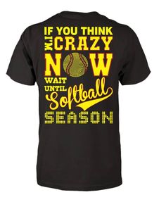 Softball Mom - Wait Until Softball Funny Softball Shirts, Softball Memes, Softball Party, Softball Crafts, Softball Coach, Girls Softball, Softball Players, Fastpitch Softball, Softball Cheers