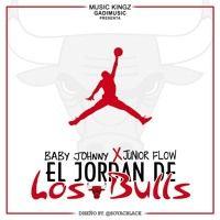 El Jordan De Los Bulls - Baby Johnny Ft Sahi Flow  (Music Kingz) GadiMusic by GadiMusic(GMusic) on SoundCloud