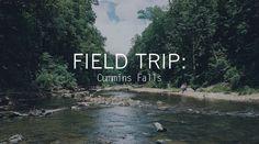 Field Trip: Cummins Falls